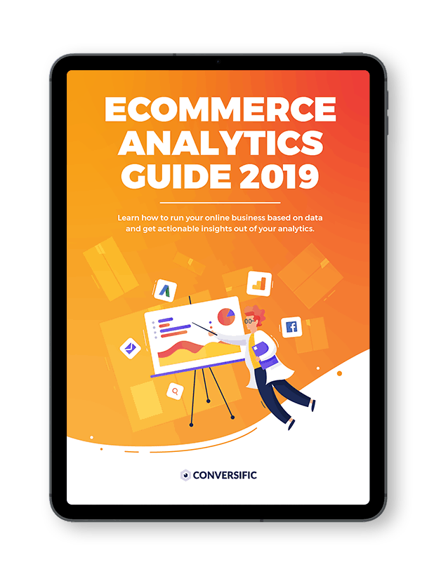 ecommerce-analytics-guide-2 | Conversific - Shopify