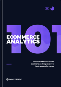 Ecommerce Analytics: Definitive Guide 2019